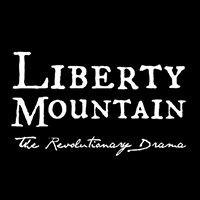 Liberty Mountain - The Revolutionary Drama