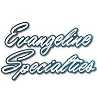Evangeline Specialties