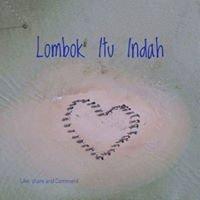 Lombok Itu Indah