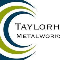 TaylorHood Metalworks Ltd