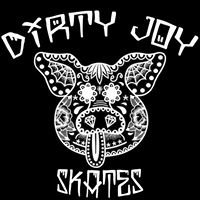 DIRTY JOY SKATES