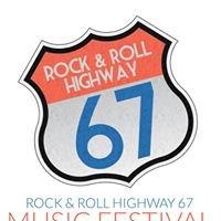 Rock 'n Roll Highway 67 Music Festival