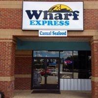 The Wharf Express of Leesburg, GA