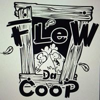 Flew Da Coop