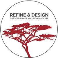 Refine & Design custom homes and renovation