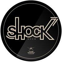 Shock Casa Show