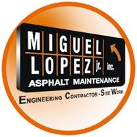 Miguel Lopez Jr. Asphalt Maintenance