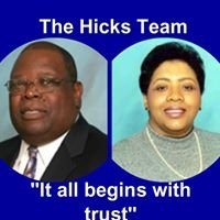 The Dwight Hicks Team Hicks Realty and Associates