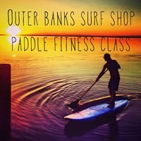 Outer Banks Surf Shop Paddle Fitness Class