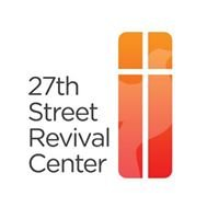 27th Street Revival Center