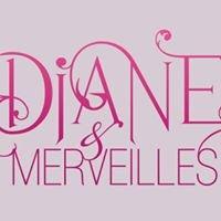 Diane & Merveilles