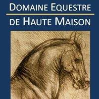 Domaine Equestre de Haute Maison