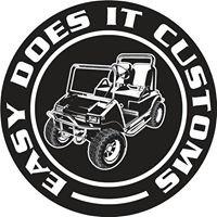 Easy Does It Customs, LLC