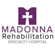 Madonna Rehabilitation Specialty Hospital