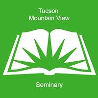 Tucson Mountain View Seminary