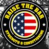Raise the Bar - Strength & Conditioning