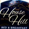 The House on the Hill Bed and Breakfast