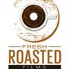Fresh Roasted Films