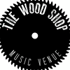 The Wood Shop Music Venue