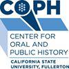 Center for Oral & Public History, CSUF