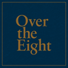 Over the Eight