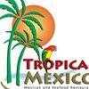 Tropical Mexico Restaurant