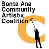 Santa Ana Community Artist/a Coalition