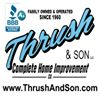 Thrush & Son: Complete Home Improvement LLC.