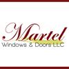 Martel Windows & Doors, LLC