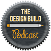The Design Build Podcast