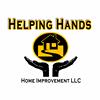 Helping Hands Home Improvement, LLC
