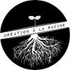 Création à la Racine