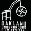 The Oakland Underground Film Festival