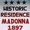 Historic Residence Madonna 1897
