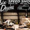 Six Deuces Speed Shop