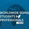 Worldwide Somali Students & Professionals