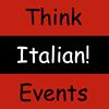 Think Italian! Events