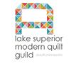 Lake Superior Modern Quilt Guild