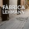 Fàbrica Lehmann