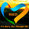 It's Ours. Our Morgan Hill.