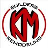 KM BUILDERS:  Residential and Commercial Remodeling
