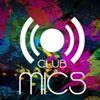 CLUB MICS