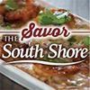 Savor the South Shore