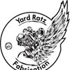 YARD RATZ Fabrication