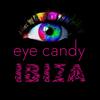 Eyecandy Ibiza