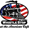 The Whistle Stop at The American Cafe/Full Service Restaurant