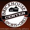 BRICKHOUSE CENTER SPORTS GRILL