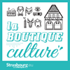 La Boutique Culture de Strasbourg