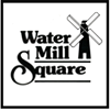 Water Mill Square