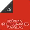 Itinéraires des Photographes Voyageurs. Du 1 au 29 avril 2018 Bordeaux